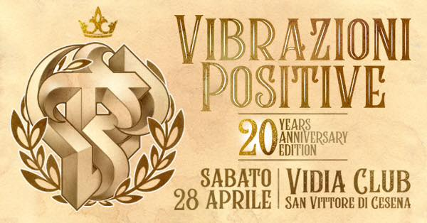 Vibrazioni Positive • 20 Years Anniversary Edition